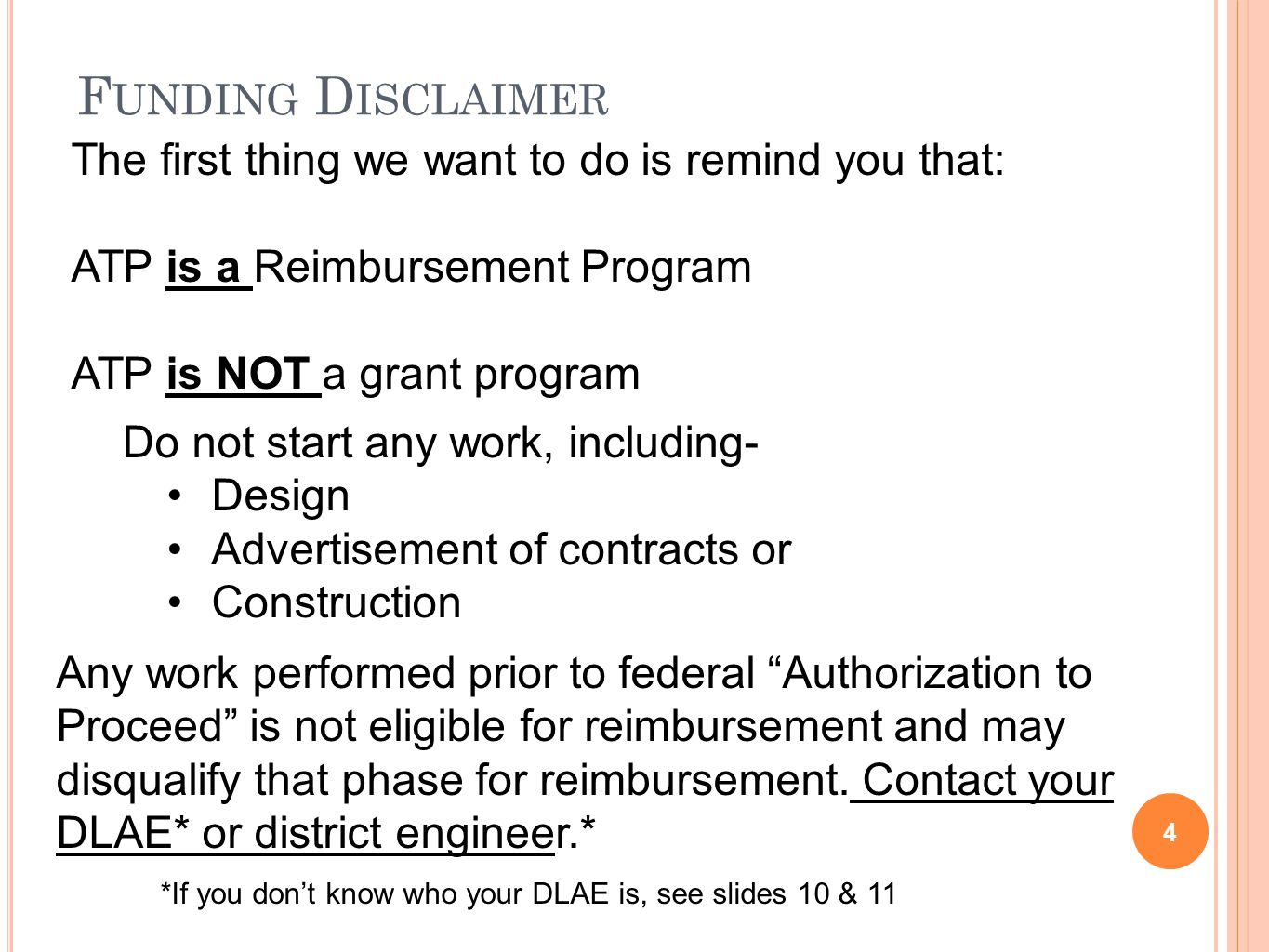 F UNDING D ISCLAIMER - CONTINUED 5 Your project may contain ineligible items.
