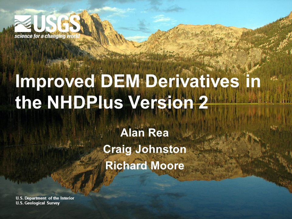 DEM Derivatives included in NHDPlus Version 2  Flow direction grid  Flow accumulation grid  Catchment grid and shapefile  Catchment seed grid (rasterized NHD, sinks)  HydroDEM (burned and walled)  Filled areas grid (diagnostic)  fdrnull grid (for computing flowlength)