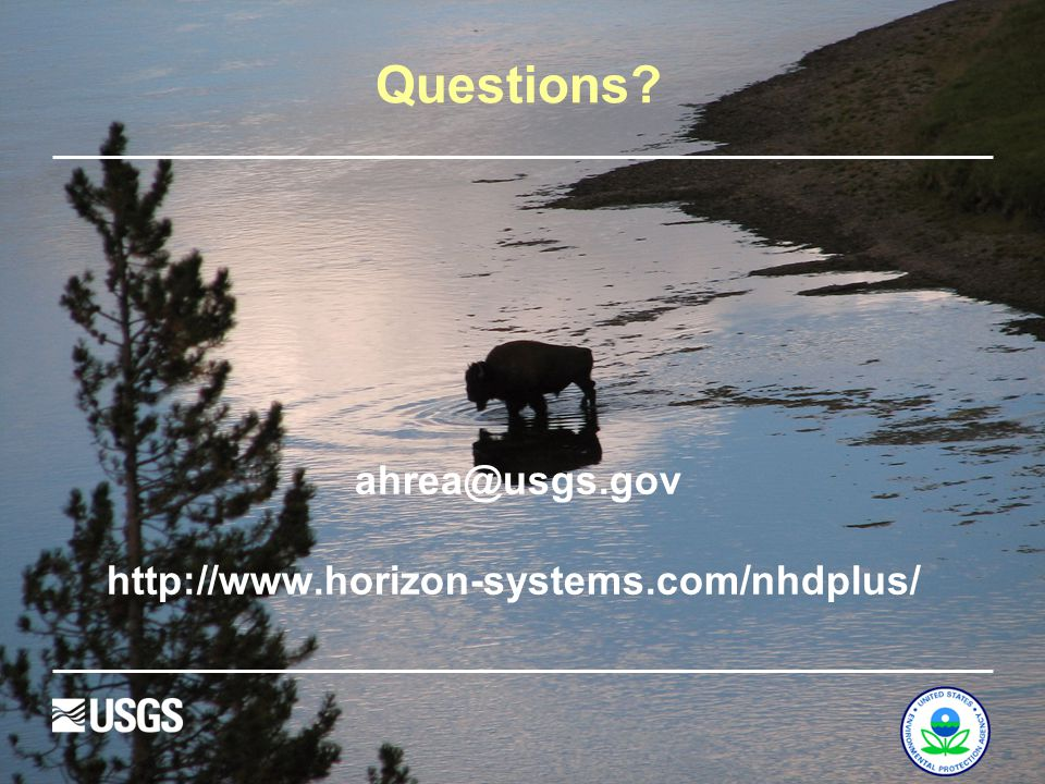 Questions? ahrea@usgs.gov http://www.horizon-systems.com/nhdplus/