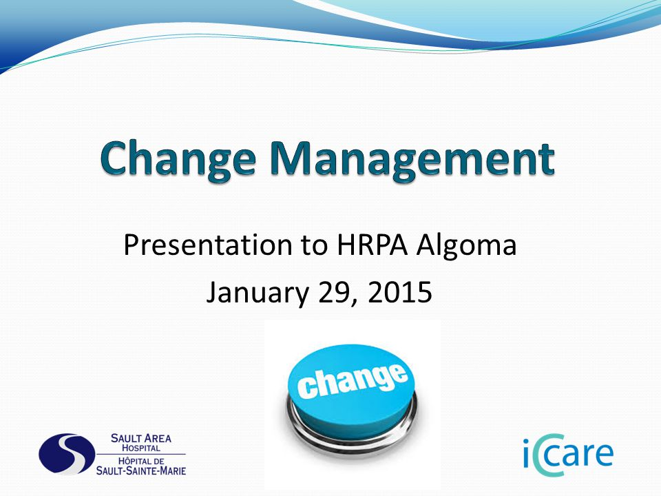 Presentation to HRPA Algoma January 29, 2015