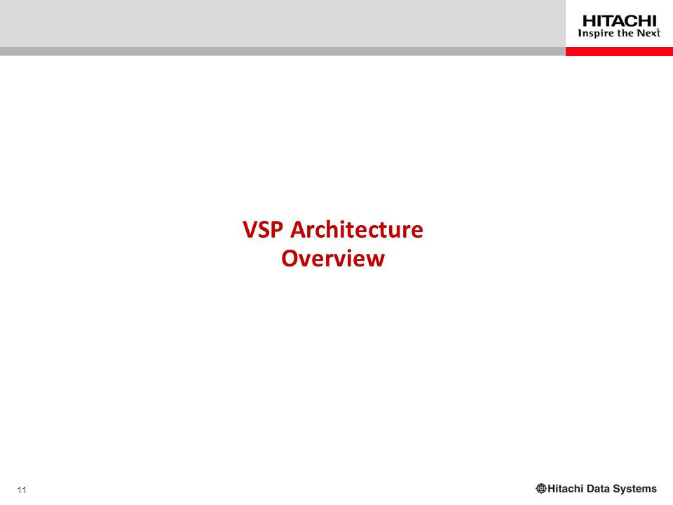 11 VSP Architecture Overview