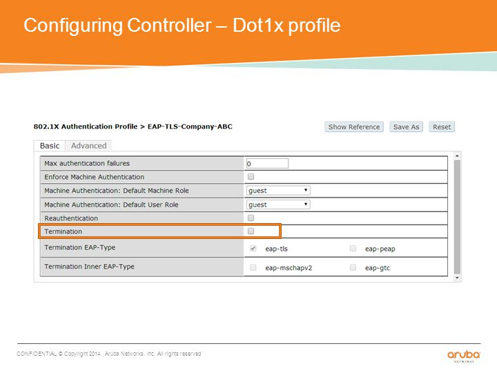 Configuring Controller – Dot1x profile CONFIDENTIAL © Copyright 2014.