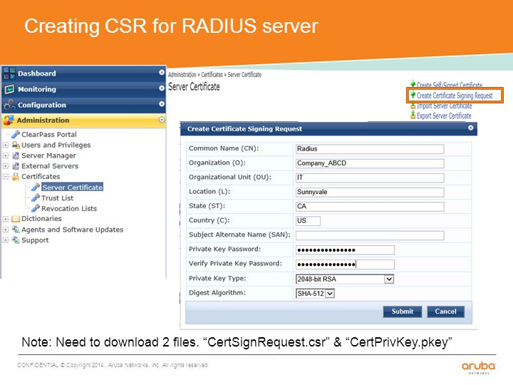 Creating CSR for RADIUS server CONFIDENTIAL © Copyright 2014.