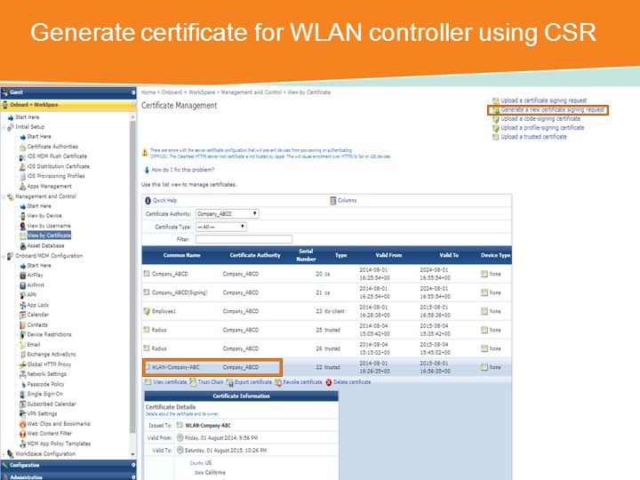 Generate certificate for WLAN controller using CSR CONFIDENTIAL © Copyright 2014.