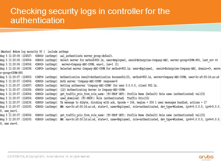 Checking security logs in controller for the authentication CONFIDENTIAL © Copyright 2014.
