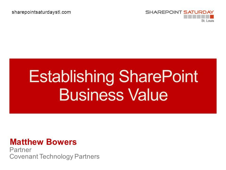 sharepointsaturdaystl.com Matthew Bowers