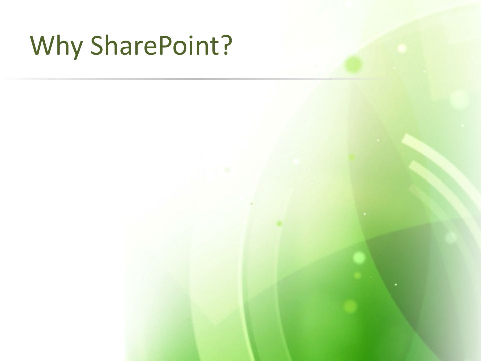Why SharePoint