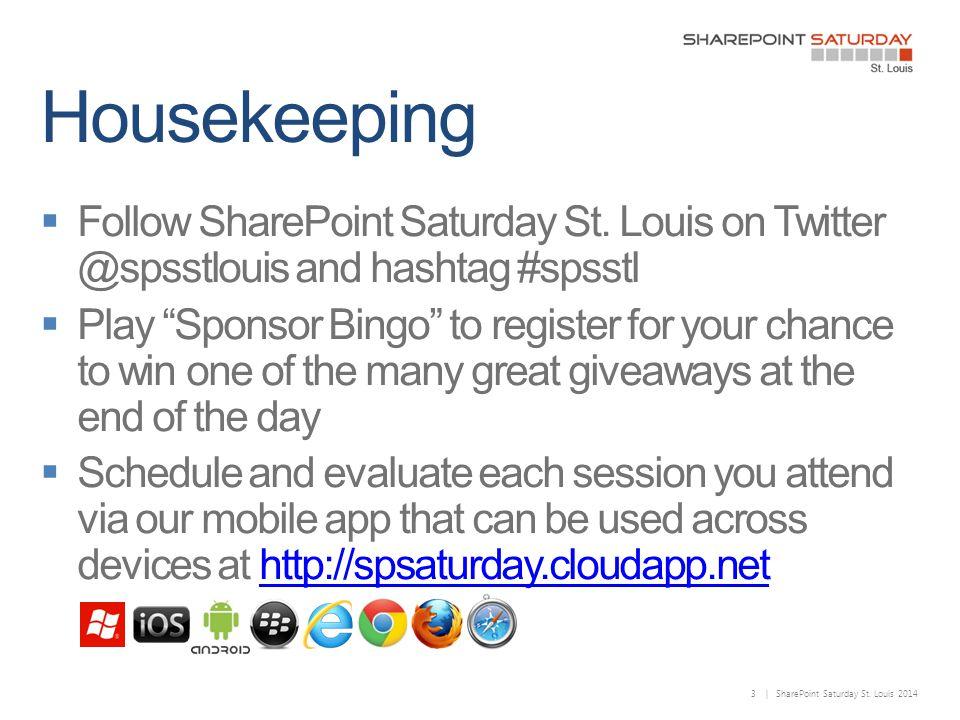 3 | SharePoint Saturday St. Louis 2014