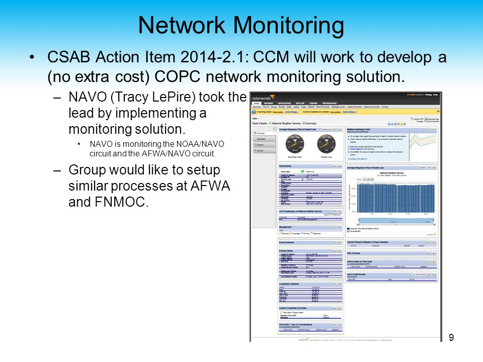 Bandwidth Requirements COPC Action Item 2014-1.2: JAG CCM shall coordinate with COPC partners to update the network requirements (now FY14-FY17).