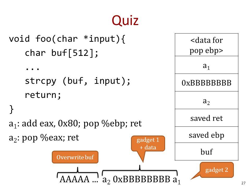 Quiz void foo(char *input){ char buf[512];...