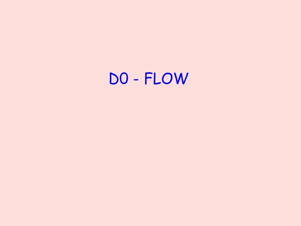 D0 - FLOW
