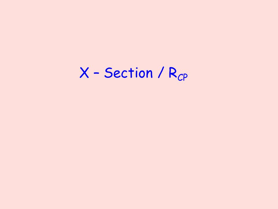 X – Section / R CP