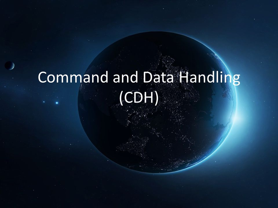 Command and Data Handling (CDH)