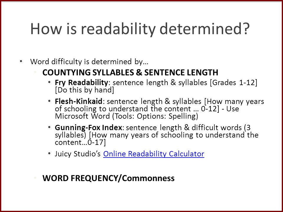 How is readability determined.