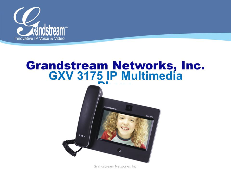 Grandstream Networks, Inc. GXV 3175 IP Multimedia Phone Grandstream Networks, Inc.