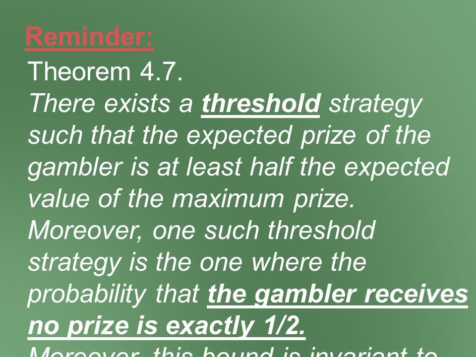 Reminder: Theorem 4.7.
