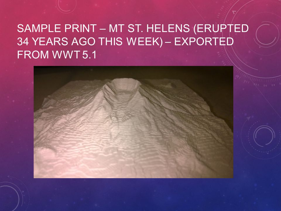 SAMPLE PRINT – MT ST. HELENS (ERUPTED 34 YEARS AGO THIS WEEK) – EXPORTED FROM WWT 5.1