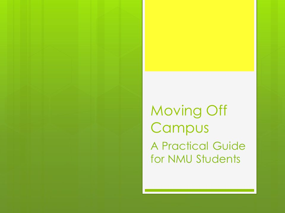 Moving Off Campus A Practical Guide for NMU Students