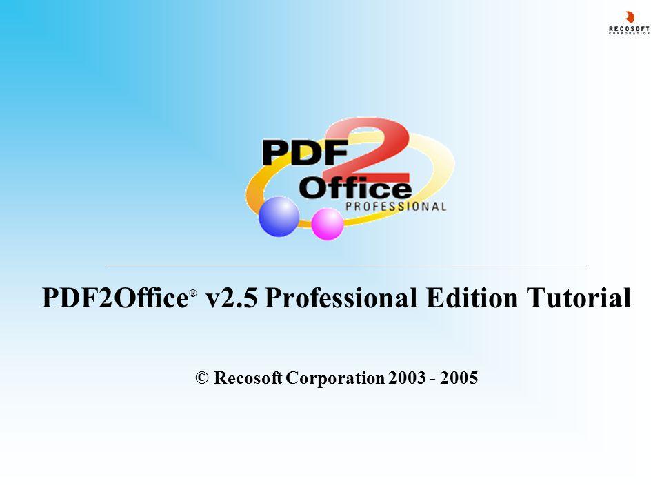 PDF2Office ® v2.5 : Batch Convert - 3 3.
