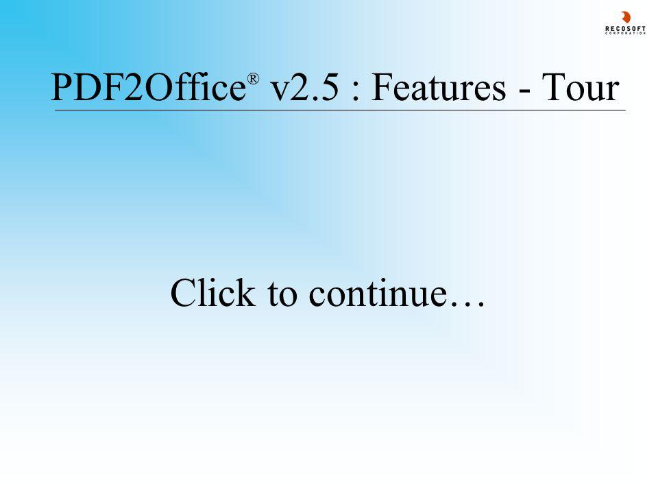 PDF2Office ® v2.5 : Interface Conversion PaneToolbar Conversion Log Pane Conversion Settings Bar