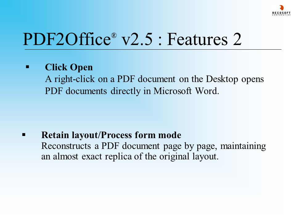 PDF2Office ® v2.5 : Retain layout/Process form - 2  The Retain layout/Process form option groups the data and stores everything into the Drawing/Text box layer of the target file type.