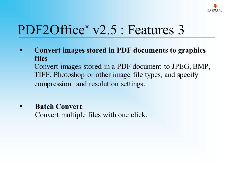 PDF2Office ® v2.5: Contact Information Recosoft Corporation Ustubo Hommachi 2-9-11, Nishi-ku, Osaka, Japan Tel: +81-6-6443-0015 Fax: +81-6-6443- 1458 For General Inquiries : info@recosoft.cominfo@recosoft.com http://www.recosoft.com