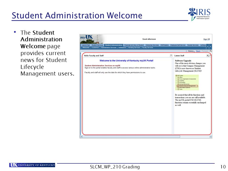The Student Administration Welcome page provides current news for Student Lifecycle Management users.