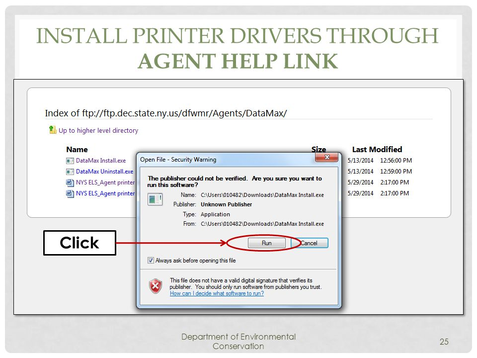 INSTALL PRINTER DRIVERS THROUGH AGENT HELP LINK Department of Environmental Conservation 25 Click