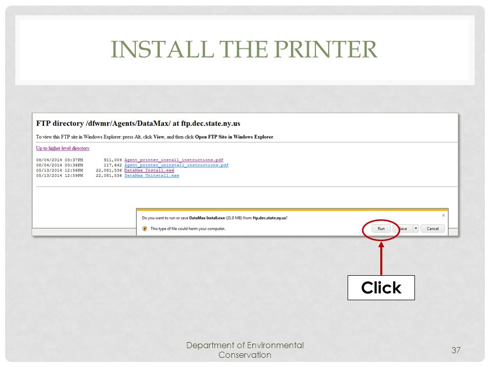 INSTALL THE PRINTER Department of Environmental Conservation 37 Click