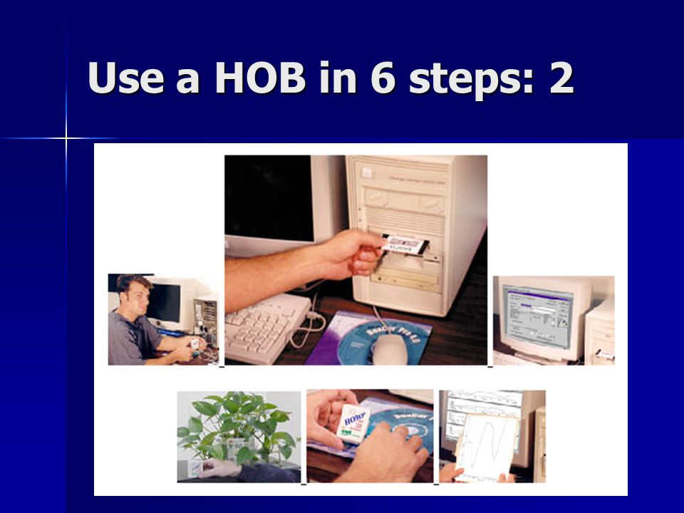 Use a HOB in 6 steps: 2