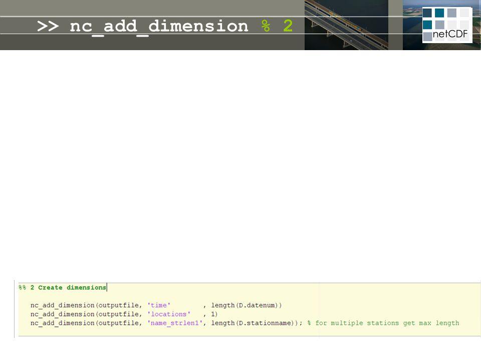 >> nc_add_dimension % 2