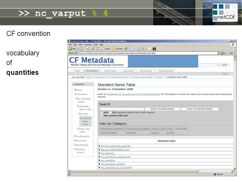 CF convention vocabulary of quantities >> nc_varput % 4