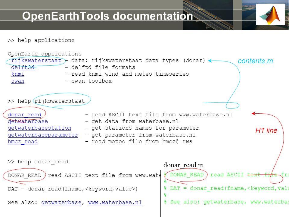 >> help applications OpenEarth applications rijkswaterstaat - data: rijkswaterstaat data types (donar) delft3d - delftd file formats knmi - read knmi