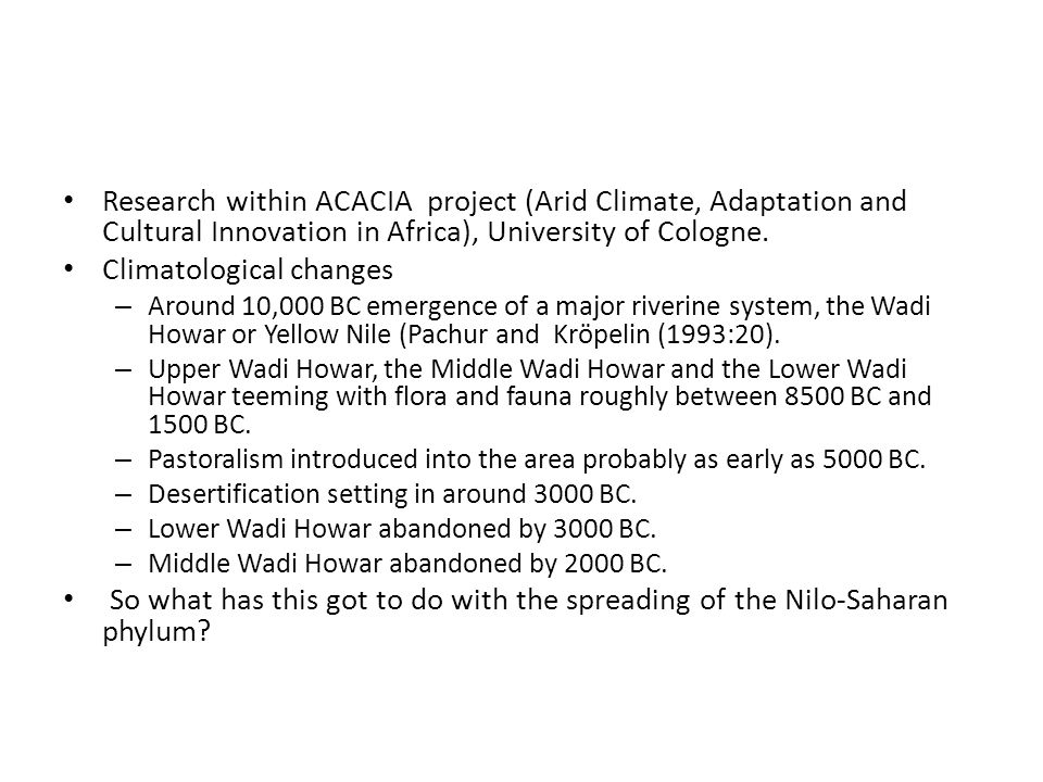 Research within ACACIA project (Arid Climate, Adaptation and Cultural Innovation in Africa), University of Cologne.