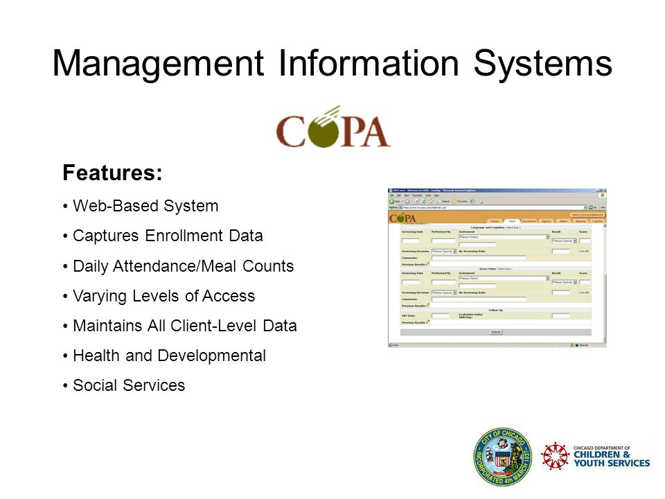 Management Information Systems Statistics: Over 65 Agencies Over 200 Sites Serving 16,518 Head Start Children Serving 575 Early Head Start Children