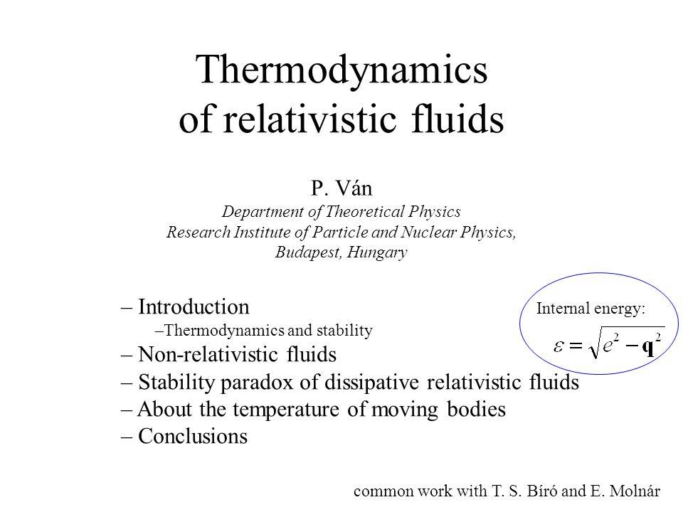 Thermodynamics of relativistic fluids P.