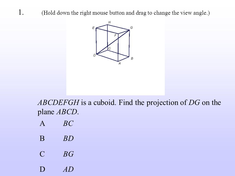 14.Correct ! Next The projection of VB on the plane ABCD is BD.