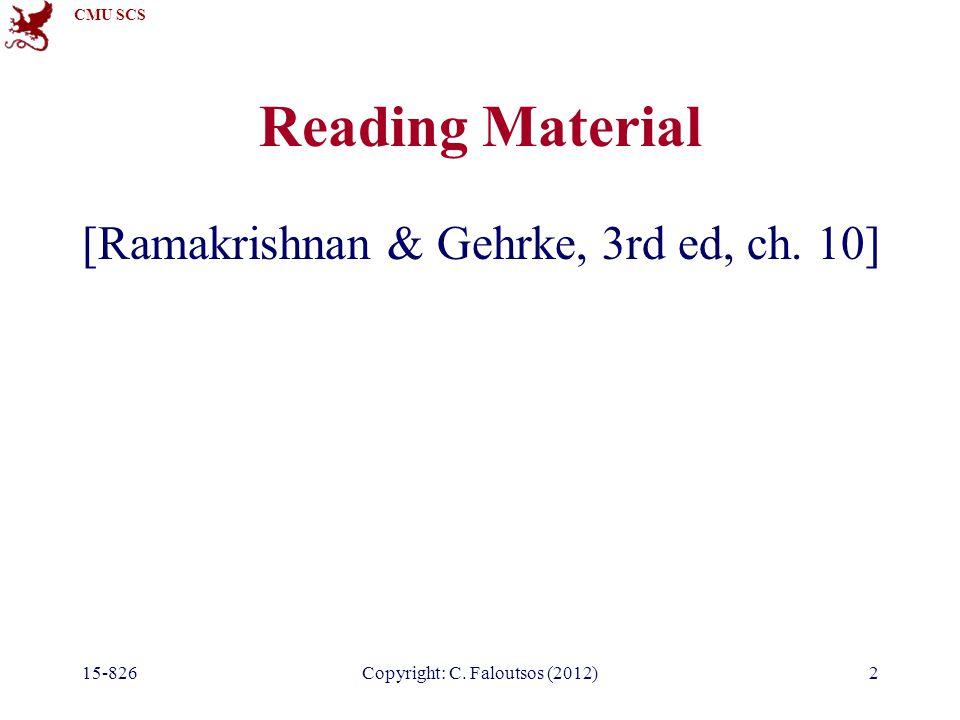 CMU SCS Reading Material [Ramakrishnan & Gehrke, 3rd ed, ch.