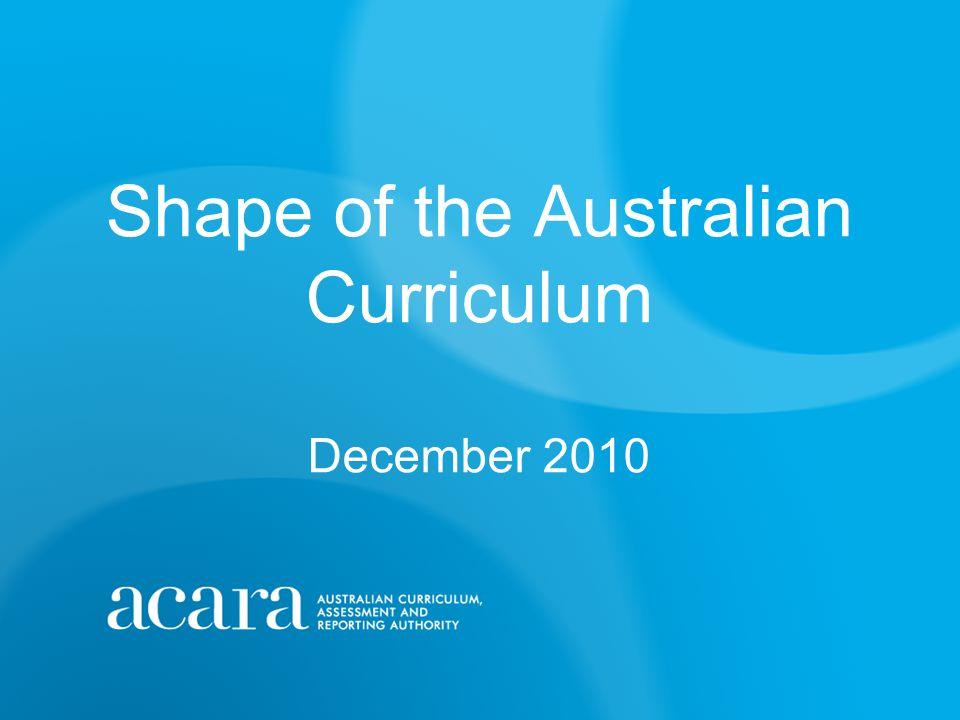 Shape of the Australian Curriculum December 2010