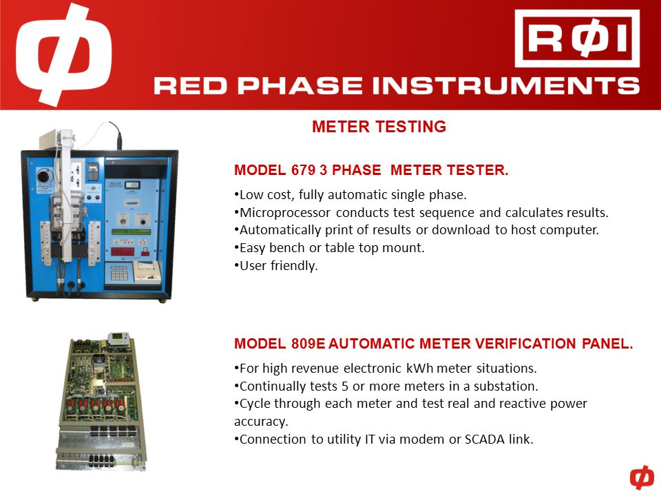 METER TESTING MODEL 679 3 PHASE METER TESTER. Low cost, fully automatic single phase.