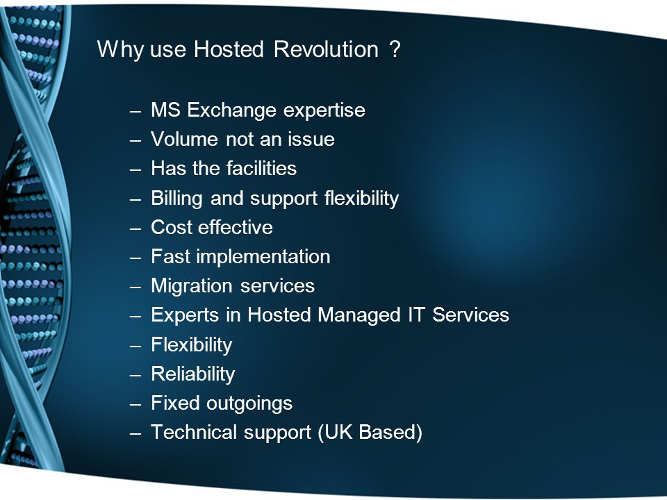 Why use Hosted Revolution .