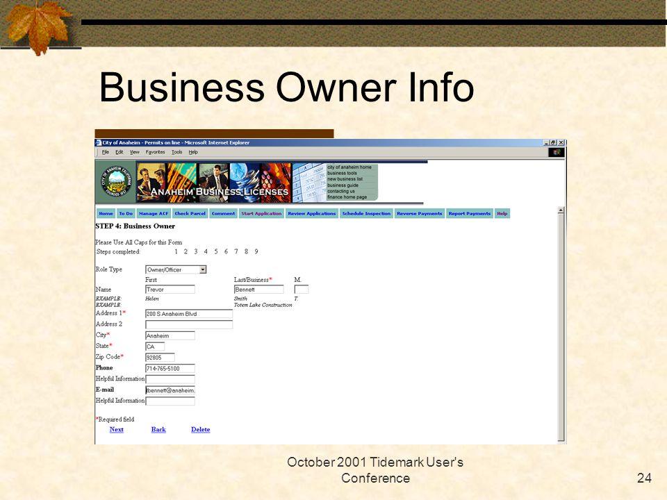 October 2001 Tidemark User s Conference24 Business Owner Info