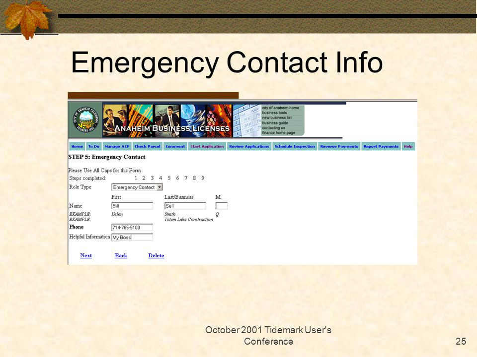 October 2001 Tidemark User's Conference25 Emergency Contact Info