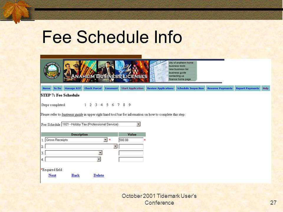 October 2001 Tidemark User's Conference27 Fee Schedule Info