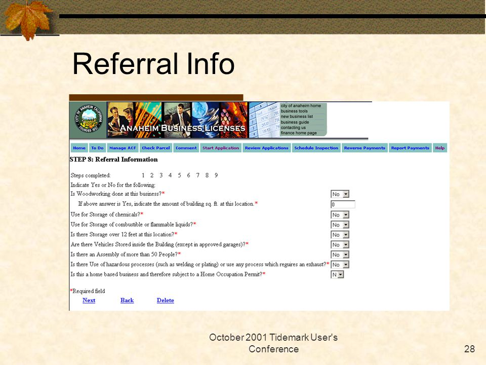 October 2001 Tidemark User's Conference28 Referral Info