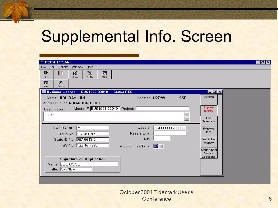 October 2001 Tidemark User's Conference6 Supplemental Info. Screen