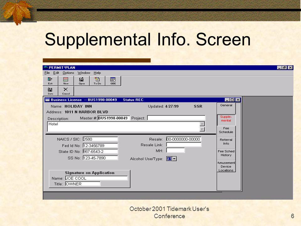 October 2001 Tidemark User s Conference6 Supplemental Info. Screen