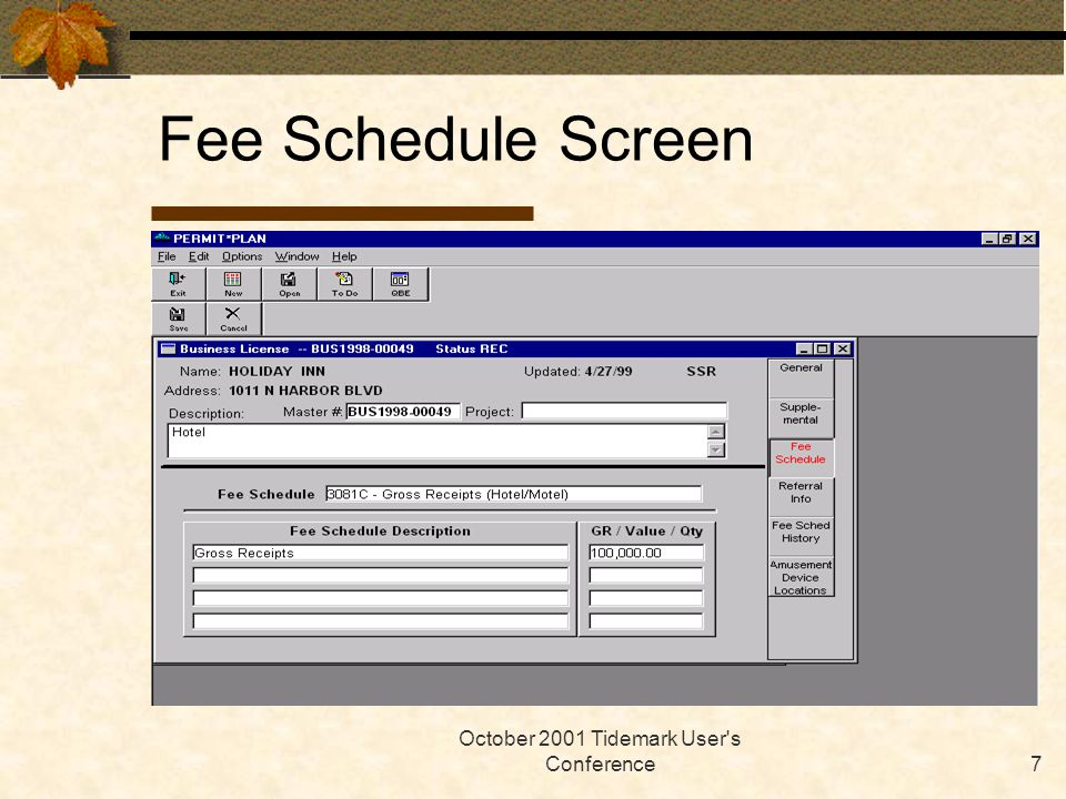 October 2001 Tidemark User's Conference7 Fee Schedule Screen