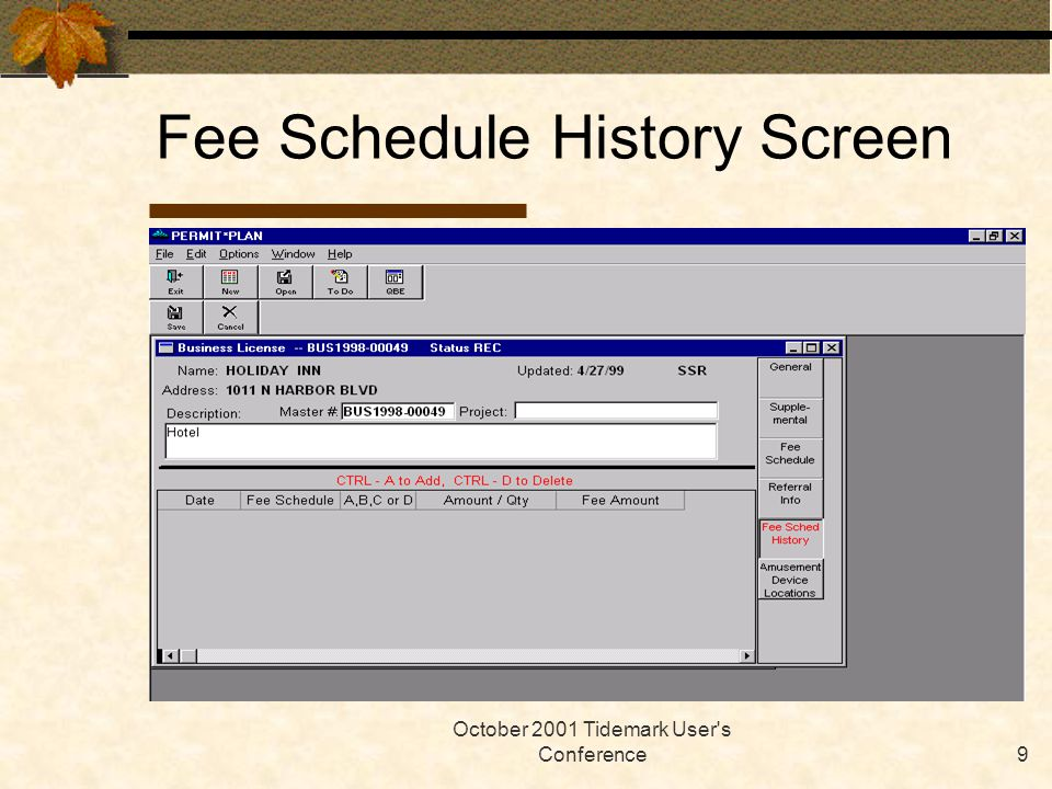 October 2001 Tidemark User s Conference20 Business License Applications