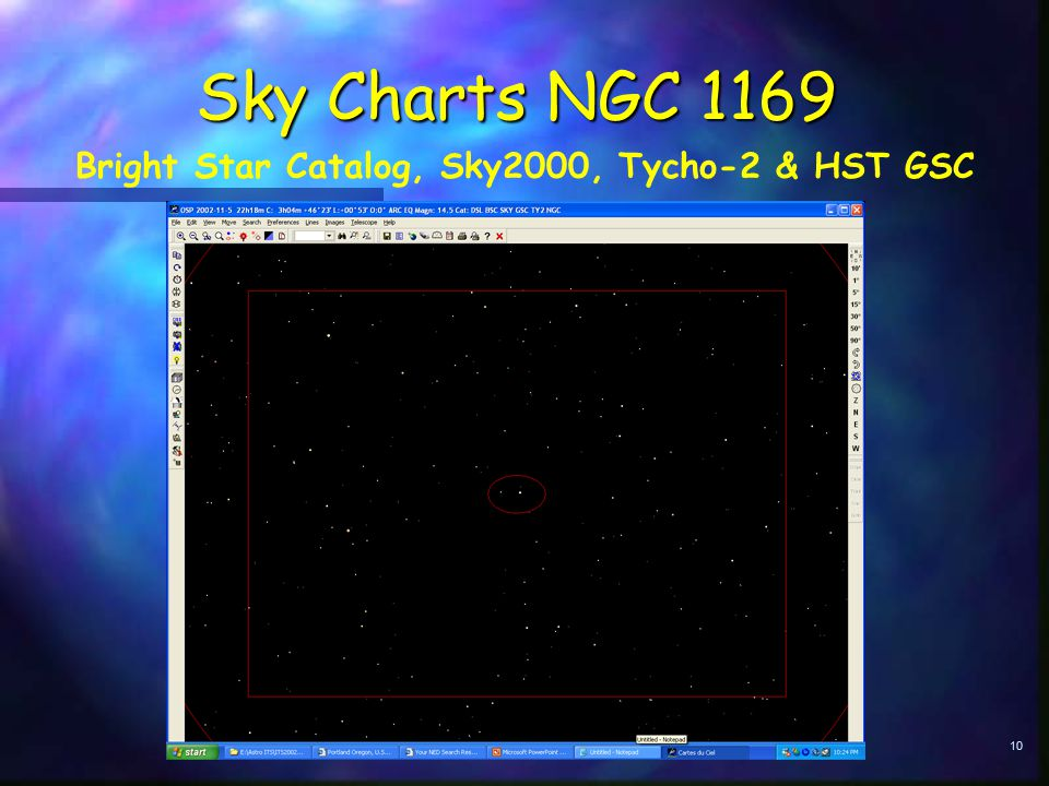 10 Sky Charts NGC 1169 Bright Star Catalog, Sky2000, Tycho-2 & HST GSC
